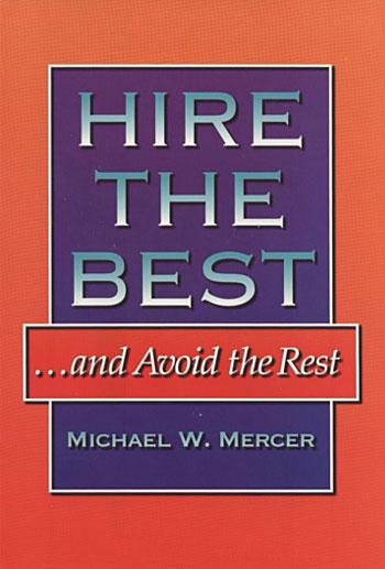 Hire the Best - & Avoid the Rest™